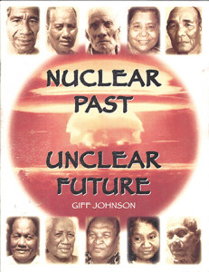 Book - Nuclear Past Unclear Future - Giff Johnson